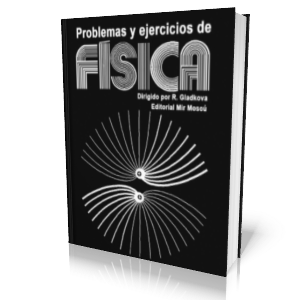 Problemas+y+Ejercicios+de+F%C3%ADsica Problemas y Ejercicios de Física