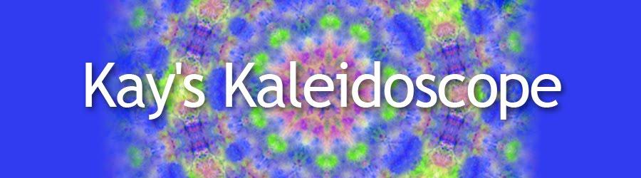 Kay's Kaleidoscope