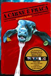A Carne é Fraca