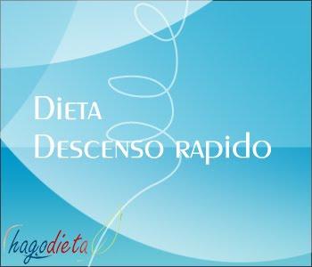 Dieta descenso rapido