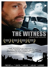 EL TESTIGO (The Witness) LA CRUELDAD DE LA INDUSTRIA PELETERA