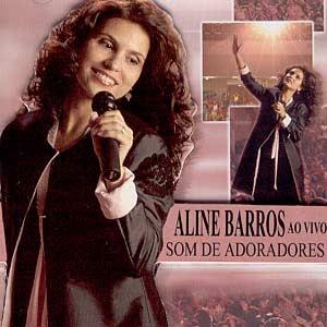 Baixar CD Aline Barros   Som de Adoradores