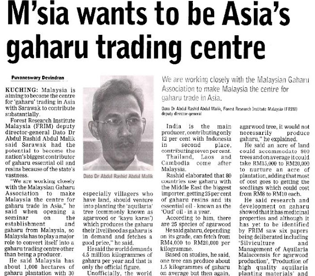 MALAYSIA  want to be Asia's Gaharu trading center
