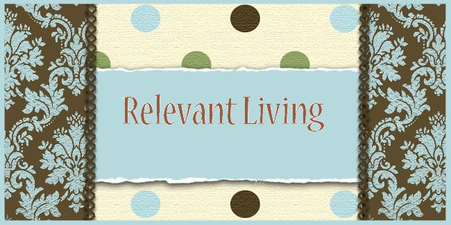 Relevant Living