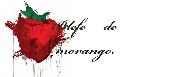 Blefe de Morango.