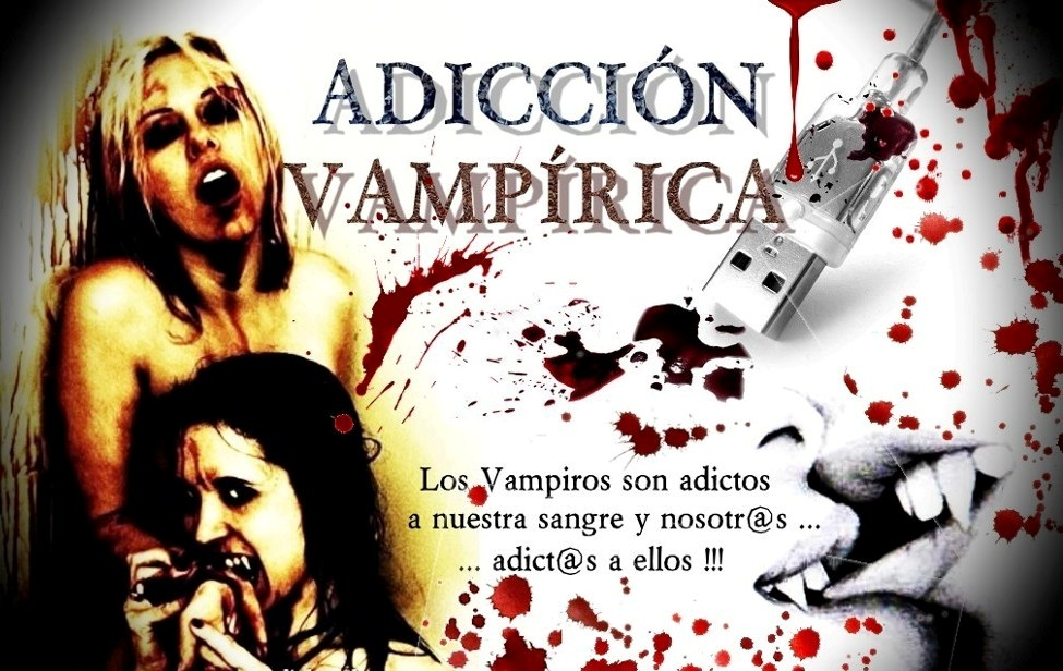 Adicción Vampírica