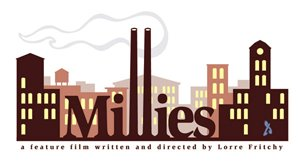 Millies - A Feature Film by Lorre Fritchy
