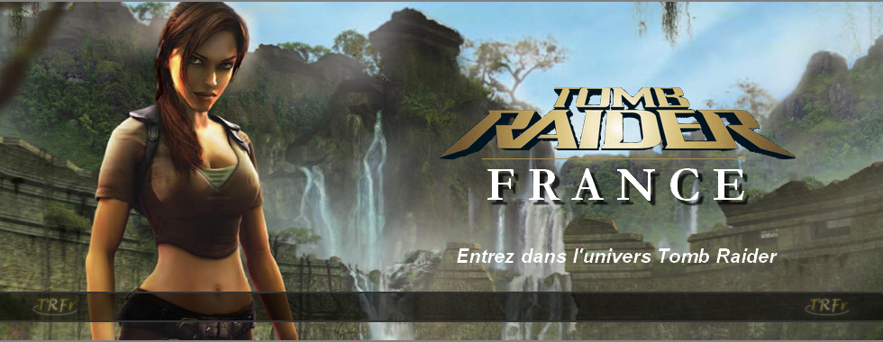 Tomb Raider France - Legend