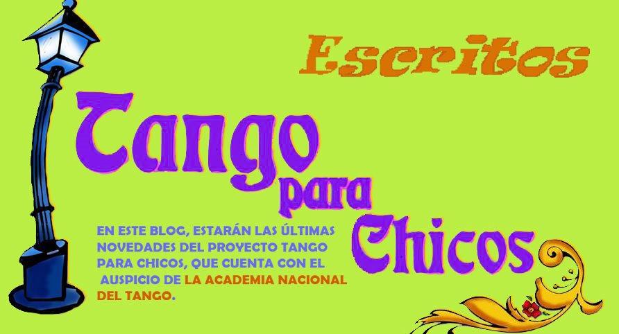 Tango para Chicos - Escritos