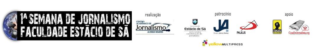 1ª Semana de Jornalismo da Faculdade Estácio de Sá