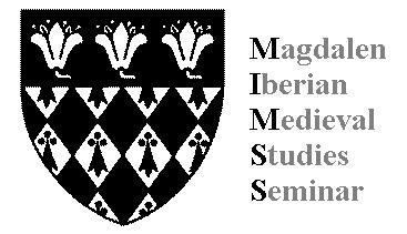 MIMSS-Magdalen Iberian Medieval Studies Seminar