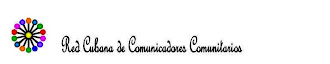 Blog de la Red Cubana de Comunicadores Comunitarios