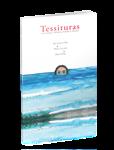 Tessituras em Contos, Crônicas, Poesias e Imagens.