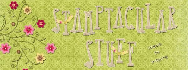 Stamptacular Stuff