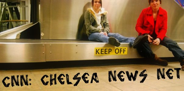 CNN: Chelsea News Net