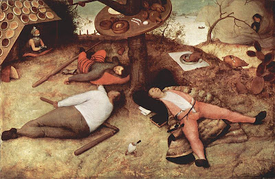 Luilekkerland, that is to say Cockaigne, by Pieter Bruegel the Elder, 1567 - public domain, via Wikimedia Commons