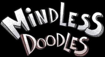 Mindless Doodles
