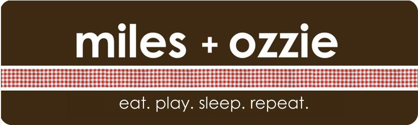 miles + ozzie