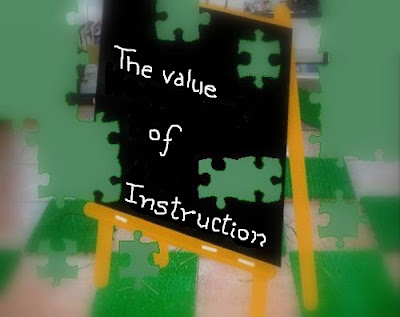 The Value of Instruction