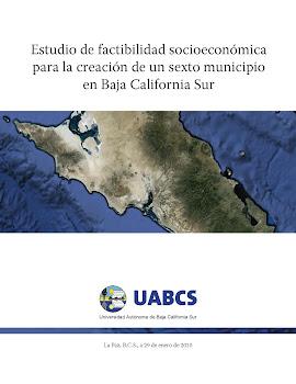 Estudio de factibilidad socioeconómica para la creación de un sexto municipio en B.C.S
