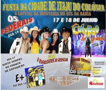 Festa da Cidade de Itaju da Colônia 2010 vai Bombar!!!