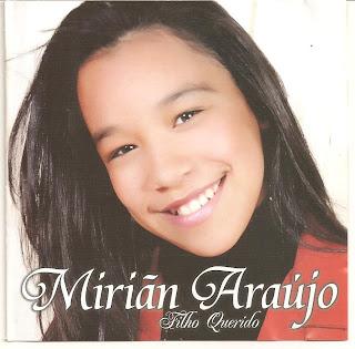 Mirian+Araujo+ +Filho+Querido Baixar CD Miriãn Araujo   Filho Querido (Play Back)