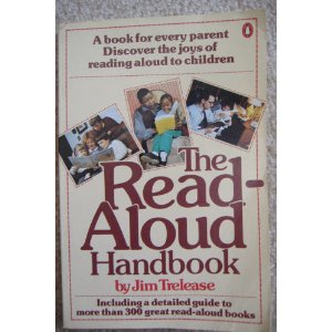 The Read-Aloud Handbook (Penguin handbooks), Trelease, Jim