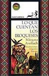 Lo que cuentan los iroqueses