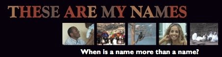 These are my Names - Diary of a Documentary