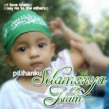 PILIHAN KAMI SELAMANYA ISLAM
