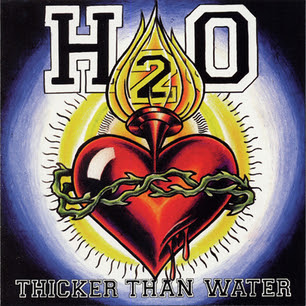 H20 - Thicker Than Water / Fttw