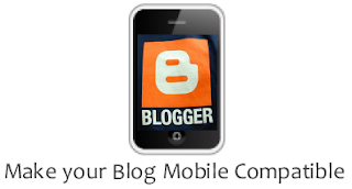 Make your Blogger Blog Mobile Compatible