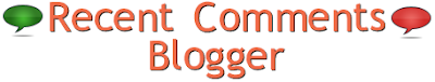 Blogger Recent Comments Widget
