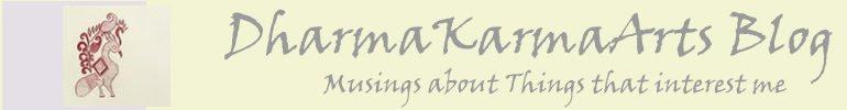 Dharmakarmaarts Blog