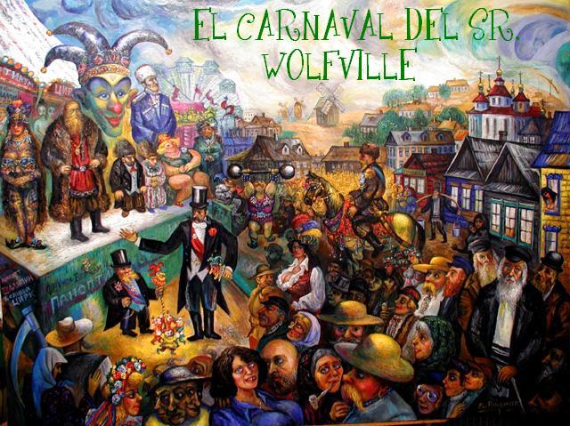 EL CARNAVAL DEL SEÑOR WOLFVILLE