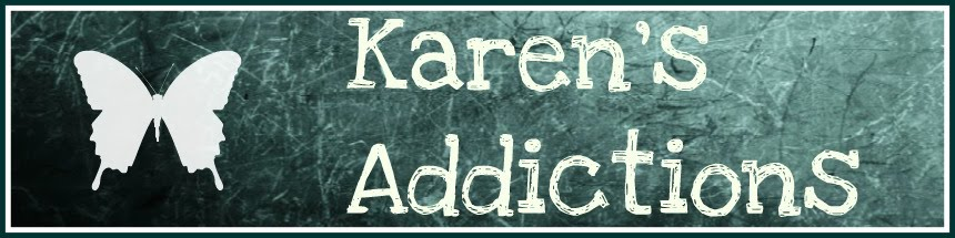 Karen&#39;s Addictions