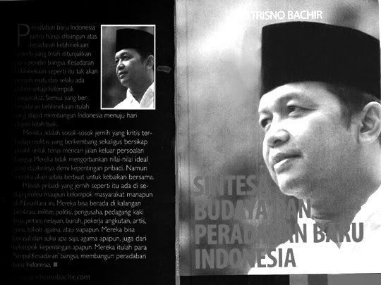 """Sintesa Budaya Baru Indonesia"": Soetrisno Bachir"