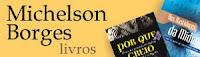 Livros do jornalista Michelson Borges publicados pela CPB.