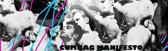 Cum Rag Manifesto