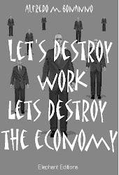 LET'S DESTROY WORK LET'S DESTROY THE ECONOMY