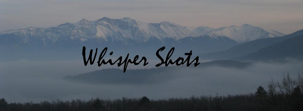 WhisperShots