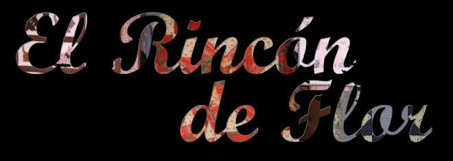 :: EL RINCÓN DE FLOR ::