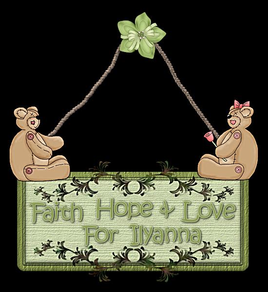 Faith, Hope, and Love For Ilyanna