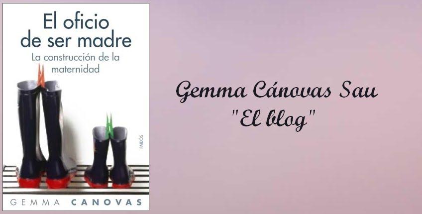 El oficio de ser madre, la construcción de la maternidad - Gemma Cánovas Sau