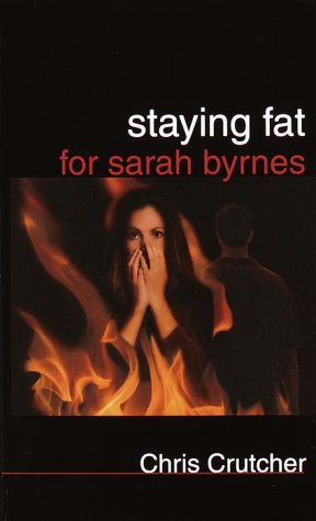 staying fat for sarah byrnes essay questions Some of the questions contain key elements of the plot do not  sarah byrnes  has spent a lifetime standing up for herself but it hasn't made her safe or happy.