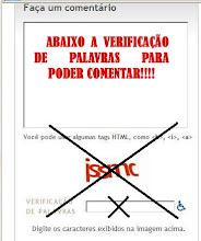 """CAMPANHA: """"ABAIXO A VERIFICAÇÃO DE PALAVRAS PARA PODER COMENTAR!!!"""""""