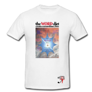 The WORD Diet T-Shirt!