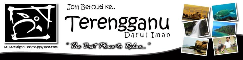 Jom Cuti di Terengganu..