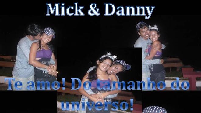 Mick & Danny & Sempre