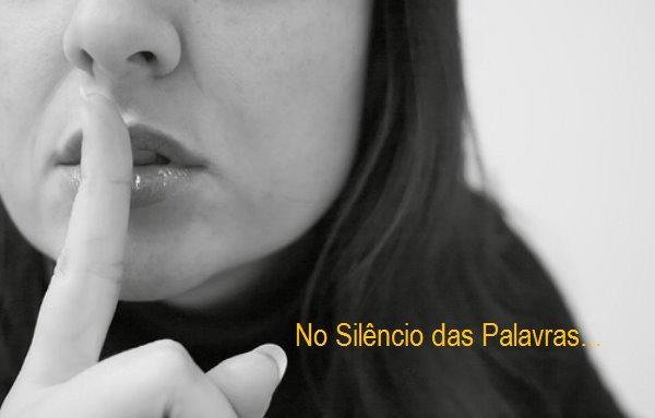 No Silêncio das Palavras
